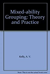 Mixed-ability Grouping: Theory and Practice