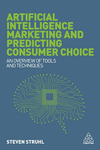 Artificial Intelligence Marketing and Predicting Consumer Choice: An Overview of Tools and Techniques (English