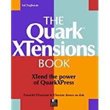 The Quark Xtensions Book/Book and Disk by Sal Soghoian (1994-01-04)