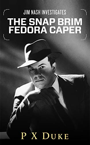 The Snap-Brim Fedora Caper (English Edition) Fedora Snap