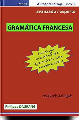 GRAMMAR FRANCES - avanzado / experto (con respuestas) eBook ...