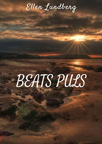 Beats puls (Swedish Edition) por Ellen Lundberg