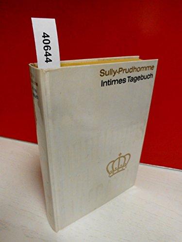 Intimes Tagebuch - und - Gedanken . Von Sully-Prudhomme . Aus der Sammlung : Nobelpreis für Literatur 1901 , Band 1 . Einband aus echter, schwerer, weißer Tafelseide mit echter Gold-Blindprägung . ( Coron-Verlag )