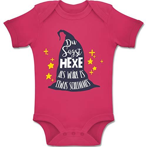 Shirtracer Anlässe Baby - Du sagst Hexe als wäre es etwas Schlimmes - 1-3 Monate - Fuchsia - BZ10 - Baby Body Kurzarm Jungen Mädchen