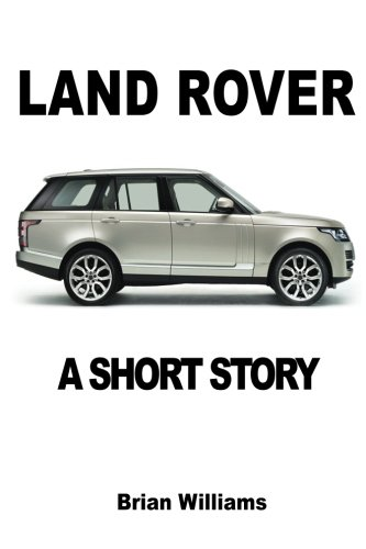 land-rover-a-short-story