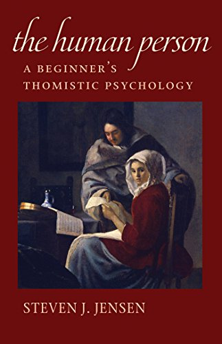 The Human Person: A Beginner's Thomistic Psychology por Steven J. Jensen