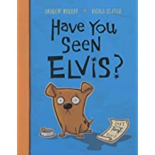 Have You Seen Elvis? by Andrew Murray (2003-07-18)
