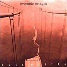 Invisible Bridges by Cosa Nostra