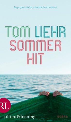 Sommerhit: Roman