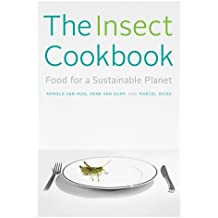The Insect Cookbook – Food for a Sustainable Planet