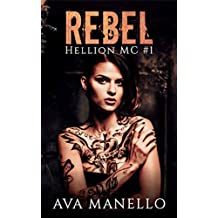 Rebel (Hellion MC Book 1)