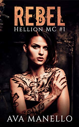 Book cover image for Rebel (Hellion MC Book 1)
