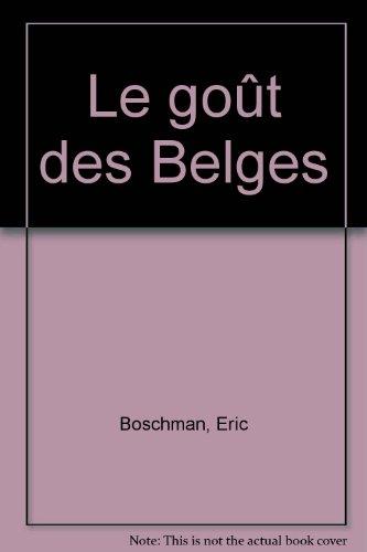 Le goût des Belges