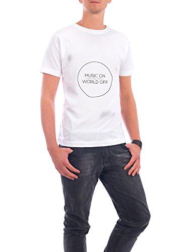 """Design T-Shirt Männer Continental Cotton """"MUSIC ON   WORLD OFF"""" - stylisches Shirt Typografie Geometrie Musik von Stephanie Wünsche Weiß"""