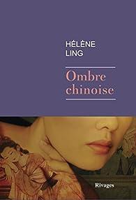 Ombre chinoise par Hélène Ling