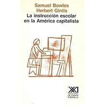 La instrucción escolar en la América capitalista (Educación)
