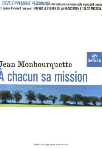 A chacun sa mission par Jean Monbourquette