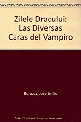 Zilele Dracului: Las Diversas Caras del Vampiro
