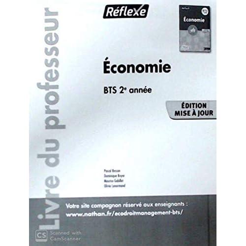 Economie BTS 2e année Pochette Réflexe : Livre du professeur