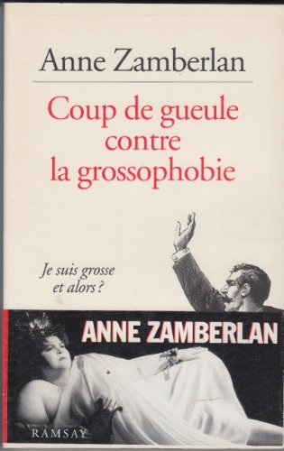 Coup de gueule contre la grossophobie par Zamberlan Anne