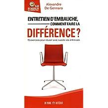Entretien d'embauche, comment faire la différence ?