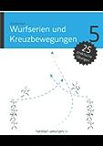 Wurfserien und Kreuzbewegungen (handball-uebungen.de 5)