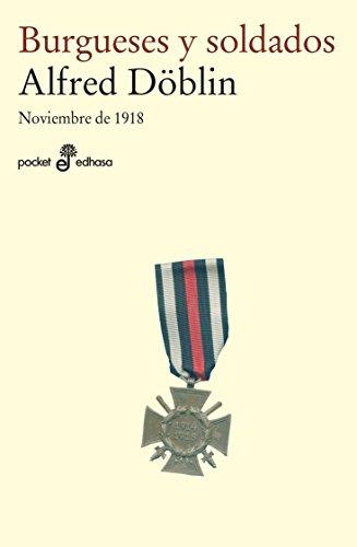 Burgueses y soldados. Noviembre 1918 (I)