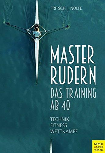Masterrudern: Das Training ab 40