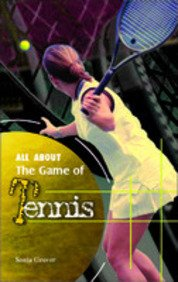 All About the Game of Tennis