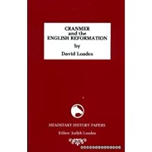 Cranmer and the English Reformation (Headstart History Papers)