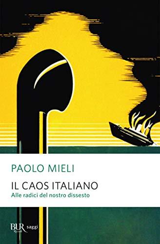 Il caos italiano (Italian Edition) eBook: Paolo Mieli: Amazon.es ...