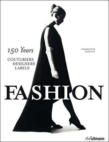 Fashion. 150 Years. Édition en Anglais por Seeling Charlotte