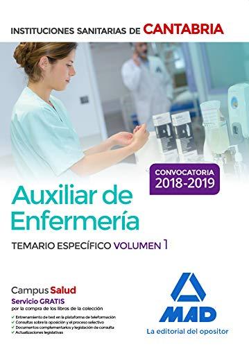 Auxiliar de Enfermería en las Instituciones Sanitarias de la Comunidad Autónoma de Cantabria. Temario Específico Volumen 1