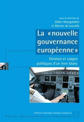 la-nouvelle-gouvernance-europenne-genses-et-usages-politiques-d-39-un-livre-blanc