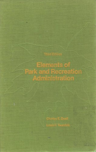 Elements of Park and Recreation Administration (Park-element)