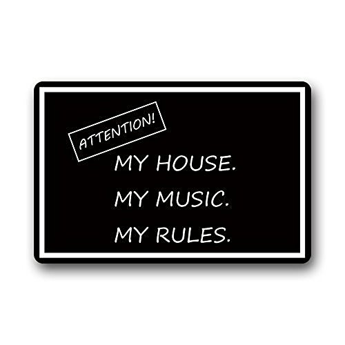 """Doormat No.01 Decorative Doormats Funny Quotes Attention My House My Music My Rules Non-skid Indoor&Outdoor Doormats 23.6""""(Length) x 15.inch (Width),3/16"""" thickness"""