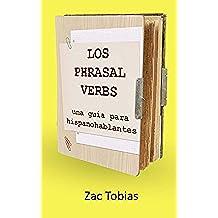 Los phrasal verbs: una guía para hispanohablantes