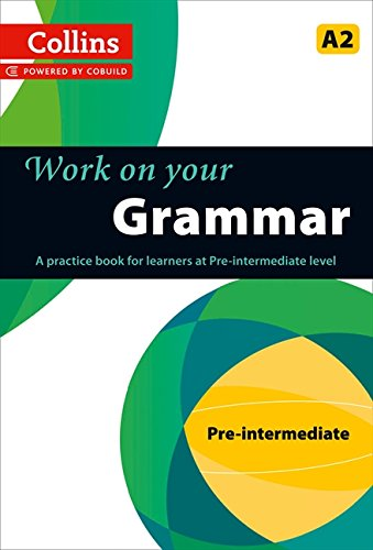 Grammar : A2 (Collins Work on Your…) por Collins UK