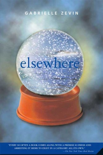 Elsewhere [ ELSEWHERE BY Zevin, Gabrielle ( Author ) May-15-2007[ ELSEWHERE [ ELSEWHERE BY ZEVIN, GABRIELLE ( AUTHOR ) MAY-15-2007 ] By Zevin, Gabrielle ( Author )May-15-2007 Paperback
