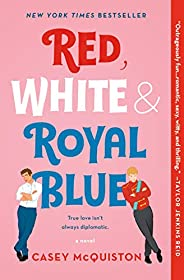 Red, White & Royal Blue: A N