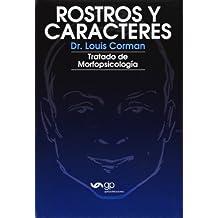 Rostros Y Caracteres. Tratado De Morfopsicología