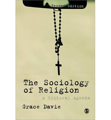 [(The Sociology of Religion: A Critical Agenda)] [Author: Grace Davie] published on (February, 2013)