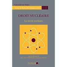 Droit nucléaire - La sûreté nucléaire