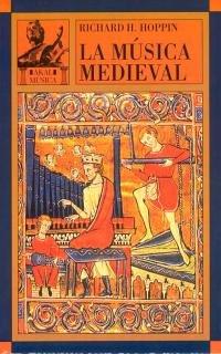 La música medieval por Richard H. Hoppin