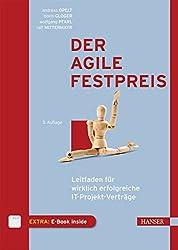 Der Agile Festpreis: Leitfaden Für Wirklich Erfolgreiche It-projekt-verträge