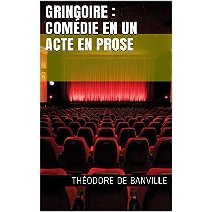 Gringoire : comédie en un acte en prose