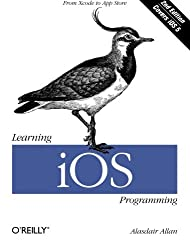Learning iOS Programming: From Xcode to App Store