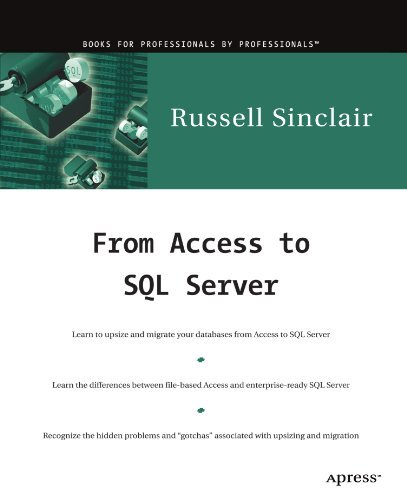 From Access to SQL Server: Moving from Access to Microsoft SQL Server by Russell Sinclair (2008-10-10) par Russell Sinclair