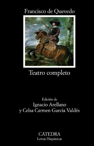 Teatro completo (Letras Hispánicas) por Francisco de Quevedo