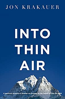 Into Thin Air: A personal account of the Everest disaster (English Edition) par [Krakauer, Jon]